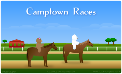 Camptown Races with Two Happy Bears