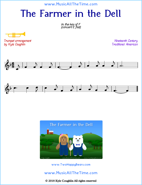 The Farmer in the Dell trumpet sheet music, arranged to play along with other wind and brass instruments. Free printable PDF.